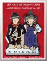 ASSOCIATION Des Amis De COLIGNY : Ville De L'AIN (01) Pour Mettre En Valeur Le Patrimoine Touristique Et Historique - Asociaciones