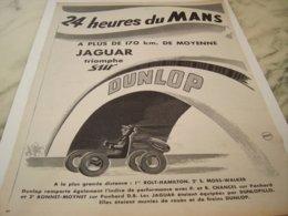 ANCIENNE PUBLICITE 24 HEURES DU MANS  PNEU DUNLOP 1953 - Other