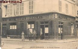 SAINT-GERMAIN-EN-LAYE LA SOCIETE GENRALE BANQUE DEVANTURE PUBLICITE 78 YVELINES - St. Germain En Laye