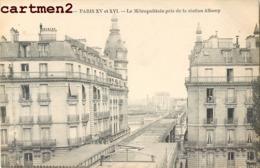 PARIS LE MÉTROPOLITAIN PRIS DE LA STATION ALBONY 75016 - Distretto: 16