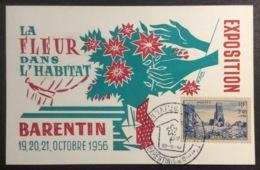CM294 Carte Maximum Barentin Exposition La Fleur Dans L'Habitat 20/10/1956 T1003 - Cartes-Maximum