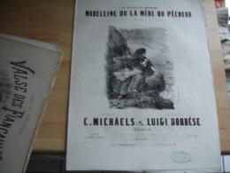 Partition Musique Ancienne Gravure Madeleine La Mere Du Pecheur De Michaels Et Bordese Edi Schonenberg - Autres