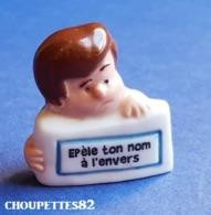 Fèves Fève 2013 Les Gages épèle Ton Nom à L'envers*283* - Charms