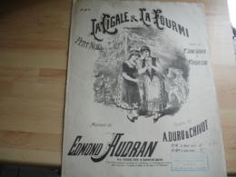 Ancienne Partition Musique  Gravure La Cigale Et La Fourmi De Audran Et Duru Et Chinot Edi Choudens - Musique & Instruments