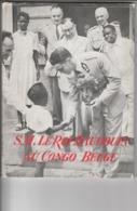 CONGO BELGE LE ROI BAUDOUIN AU CONGO BELGE ET AU RUANDA-URUNDI EN 1955 - Histoire