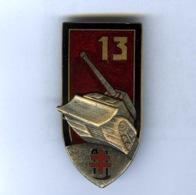 Insigne Militaire. 13 Em Régiment Du GENIE . Blindé / Croix De Lorraine / Pelle / Pioche. - Armée De Terre