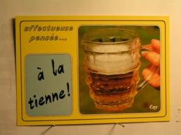 Humour - Affectueuses Pensées - A La Tienne ! - Humour