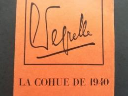 LA COHUE DE 40 PAR LÉON DEGRELLE ÉDITION ORIGINALE DE 1950 LIVRE MILITARIA GUERRE 1939 - 1945 REX BELGIQUE COLLABORATION - 1939-45