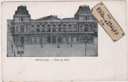 Bruxelles - Cpa / Gare Du Nord. - Spoorwegen, Stations