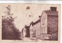 23 / VALLIERE / VALLIERES / LA GENDARMERIE / RARE - Other Municipalities