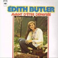 Edith Butler- Avant D'être Dépaysés - Limitierte Auflagen