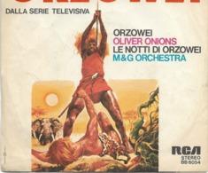 7-ORZOWEI DALLA SERIE TELEVISIVA-ANNI 70-OLIVER ONIONS 45 GIRI - Musica Di Film
