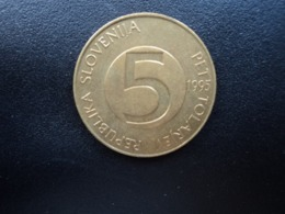 SLOVÉNIE : 5 TOLARJEV   1995 (K) *   KM 6      SUP - Slovenia