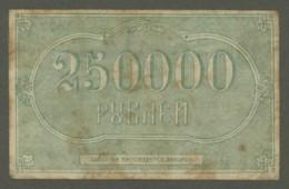 (Russie) Grozneft . Billet De 250.000 Roubles Ruble 1922 . Pétrole . - Russie