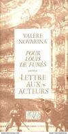 Pour Louis De Funès De Valère Novarina (1989) - Books, Magazines, Comics