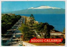 REGGIO  CALABRIA   LUNGOMARE  CON  VEDUTA  DELL' ETNA            (SCRITTA  CON BOLLO  NUOVO) - Reggio Calabria