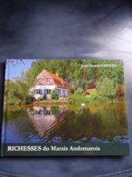 Livre RICHESSES DU MARAIS AUDOMAROIS SAINT OMER CLAIRMARAIS  J C CARTON PHOTOS FAUNE FLORE VOIR PHOTOS - Picardie - Nord-Pas-de-Calais