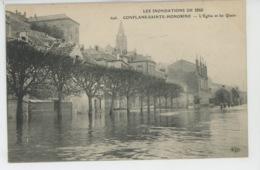 CONFLANS SAINTE HONORINE - INONDATIONS 1910 - L'Eglise Et Les Quais - Conflans Saint Honorine