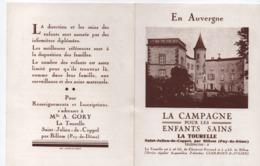 Prospectus Publicitaire/La Tourelle/La Campagne Pour Les Enfants Sains/St Julien De Coppel/Vers 1930-1950         VPN244 - Altri