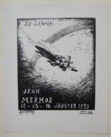 Ex-libris Illustré France XXème - JEAN MERMOZ - 12-13-16 Janvier 1933 - Ex-libris