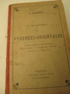 Le Département  PYRENEES - ORIENTALES  - 1891 _ Format  12x18 -  112 Pages  Bon Etat - Geographie