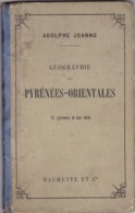 Le Département  PYRENEES - ORIENTALES  - 1879 _ Format  12x18 -  64 Pages  Bon Etat - Geographie