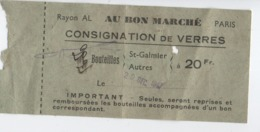 Ticket De Consigne/Consignation De Verres / Au Bon Marché/Paris/Bouteilles D'eau St Galmier/1947       VPN246 - Ohne Zuordnung