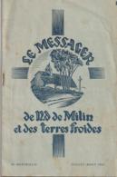 Revue - Le Messager De N.D. De Milin Et Des Terres Froides - Juillet-Août 1957 - Bimestriel - Qques Pub De Commerces - Rhône-Alpes