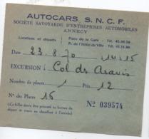 Billet D'excursion/Col Aravis/gde Chartreuse/Autocars SNCF/Société Savoyarde Entreprises Automobiles/ANNECY/1970  VPN250 - Europe