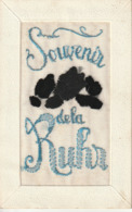 """Carte Brodée """"Souvenir De La Rhur"""" - 1925 - Militaria - Souvenir De L'occupation De L'Allemagne Par Un Soldat Français - Bordados"""
