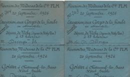 2 Tickets Doubles D'excursion + Goûter/Gorges De La Sioule/ Réunion Des Médecins De  La Cie PLM/VICHY/1926        VPN248 - Otros