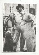 Cp, Métier, MONTREUR D'OURS ,Dimitri Dernier Montreur D'ours , De Passage à Dinan,vierge,n° 294 SUR 500 EX. - Métiers