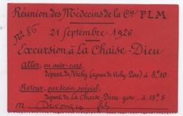 2 Tickets  D'excursion /Autocar Et Train /La Chaise -Dieu/ Réunion Des Médecins De  La Cie PLM/VICHY/1926        VPN249 - Busse
