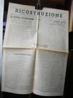 (G33) RICOSTRUZIONE BISETTIMANALE COMITATO PROVINCIALE DI LIBERAZIONE NAZIONALE CUNEO ANNO 1 N° 10 23 GIUGNO 1945 - Riviste & Giornali