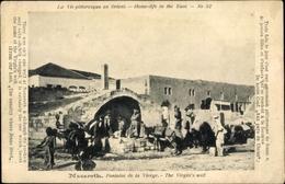 Cp Nazaret Nazareth Israel, Fontaine De La Vierge, The Virgins Well - Israël