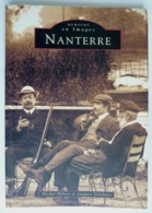 LIVRE MEMOIRE EN IMAGES NANTERRE - HEBERT / DELAHAYES - éd Alan Sutton 1997 - Libri