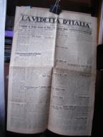 (G39) QUOTIDIANO LA VEDETTA D' ITALIA FIUME, ANNO XVII 21 AGOSTO 1935 N° - - Riviste & Giornali