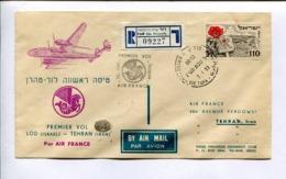 PREMIER VOL LOD- TEHRAN ISRAEL-IRAN PAR AIR FRANCE 7.1.53 - ISRAEL AIR MAIL REGISTRED FLIGHT -LILHU - Aéreo