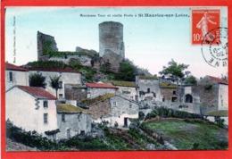 CPA - D42 - St - MAURICE - SUR - LOIRE - ( Loire) - Oblitéré 1911 -  Ancienne  Tour  Et  Vieille  Porte - - Francia