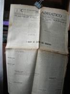 (G41) CORRIERE ADRIATICO, GIORNALE DEL PARTITO NAZIONALE FASCISTA, 19 APRILE 1930 N° 94 - Riviste & Giornali