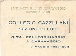 LODI COLLEGIO CAZZULANI Vedi FIRME  Gita Al Santuario Di Caravaggio 9/5/1936 - FORMATO PICCOLO - VIAGGIATA - (rif. R97) - Lodi