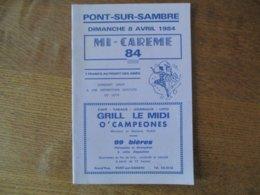 PONT-SUR-SAMBRE DIMANCHE 8 AVRIL 1984 MI-CAREME 84 PROGRAMME - Programme