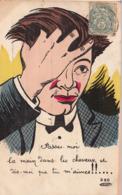 Bel Homme- Passe Moi La Main Dans Les Cheveux Et Dis Moi Que Tu M'aimes!!.......1906 - Hommes