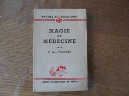 MAGIE ET MEDECINE PAR LE Dr JEAN FILLIOZAT 1943 - Sciences