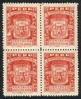 PERU: Yvert 3, 1932 Piura 400th Anniv., Mint Never Hinged BLOCK OF 4 (one Example Lightly Hinged), Very Fine Quality, On - Peru