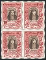 PERU: Yvert 28, 1936/7 10S. Santa Rosa De Lima, BLOCK OF 4 Mint Without Gum, Very Fine Quality, Catalog Value Euros 1,06 - Peru