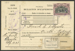PERU: Circa 1924, Dispatch Note For A Parcel Sent From Lima To USA, Franked With 1S., VF Quality And Very Interesting! E - Peru