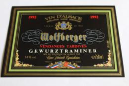 Etiquette Neuve Vin D Alsace  Gewurztraminer  14o Wolfberger Vendanges Tardives 1992 - Gewurztraminer