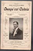 """(guerre 14-18) Calais  (62 Pas De Calais) : Partition """"petit Format"""" OUSQU'EST CALAIS,    Par DALBRET,  (MPA PF 187) - Música & Instrumentos"""