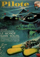 Pilote N°254 Le Monde Sans Soleil - Pilotorama : La Berézina - Ils Franchirent Les Chutes Meurtrières Du Niagara - Pilote